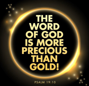 the Word of God is more precious tha gold
